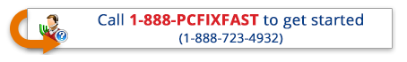 Call 1-888-PCFIXFAST for help